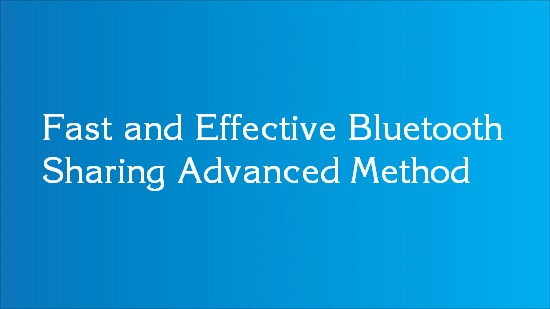 bluetooth sharing tips
