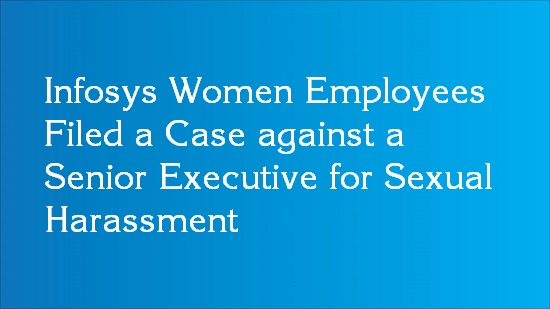 sexual harassment case infosys