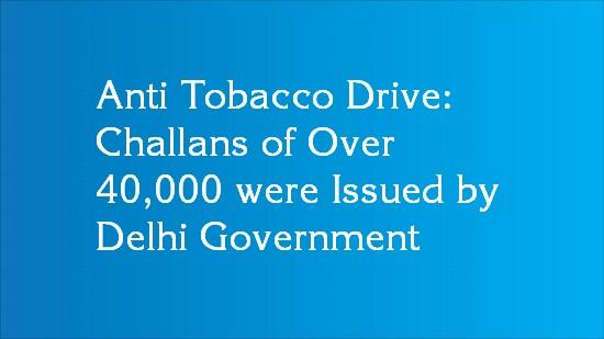 delhi anti tobacco drive