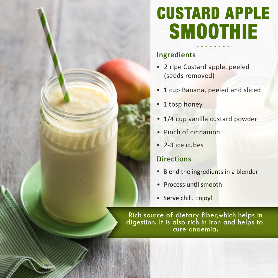 custard apple smoothies benefits of healthy juices and recipes