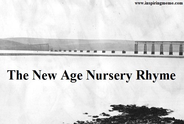 The New Age Nursery Rhyme