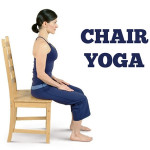Learn More about Simple Chair Yoga Poses That can Help You Stay Healthy & Fit