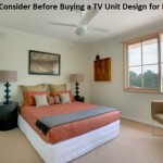 Factors to Consider Before Buying a TV Unit Design for BEDROOM