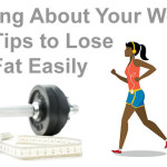 Are You Planning To Lose Your Weight? Get the Tips Here