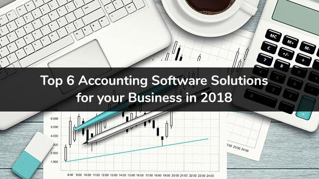 top 6 business accounting software in 2018