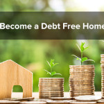 How to Become a Debt Free Homeowner?