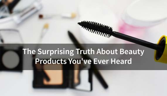 truth behind beauty products