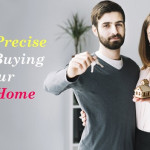 Being Precise Prior Buying Your New Home