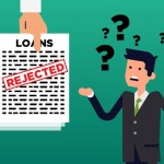4 Major Personal Loan Rejection Reasons You Should Know