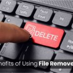 5 Key Benefits of Using File Remover Tools