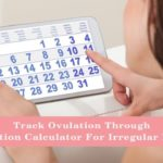 Track Ovulation & Increase Chances of Conception!