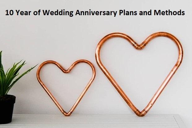 10 year anniversary celebration ideas