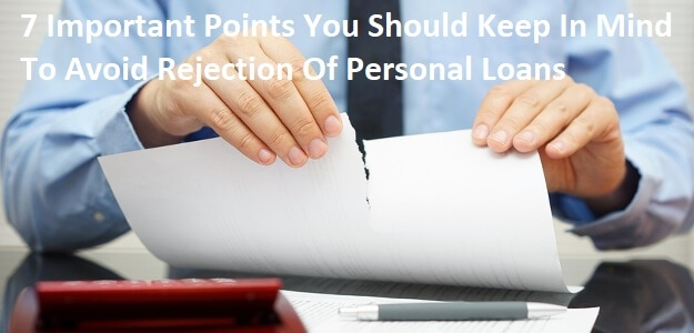 points to avoid personal loan rejection