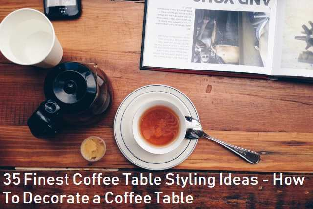 coffee table style ideas