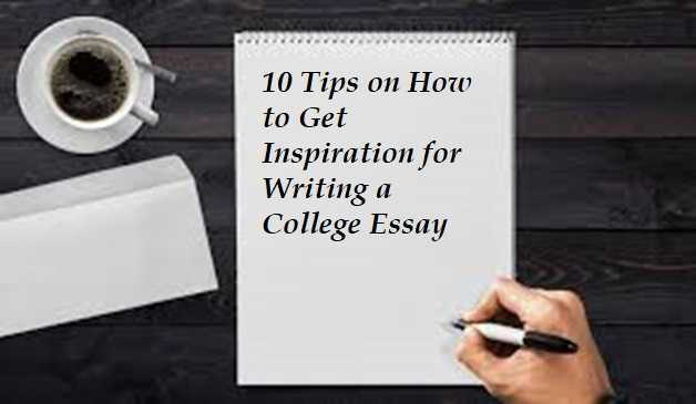top ten tips for writing a college essay