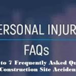 Personal Injury FAQ: The Answers to 7 Frequently Asked Questions About Construction Site Accidents