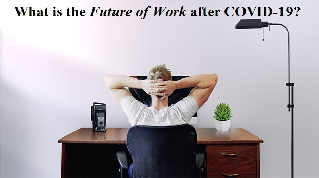 future of work after covid 19