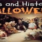 Actual History of Halloween - Why Do We Celebrate It October 31?