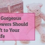 8+ Gorgeous Flowers Should Gift To Your Wife