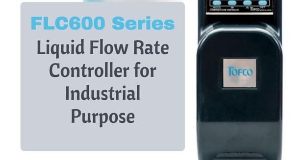 features of flc600 series flow controller