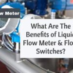 What Are The Benefits of Liquid Flow Meter And Flow Switches?
