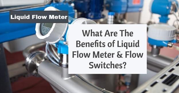 liquid flow meter benefits