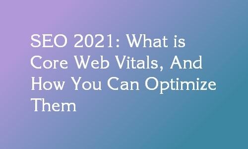 core web vitals 2021 seo