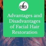 Advantages and Disadvantages of Facial Hair Restoration