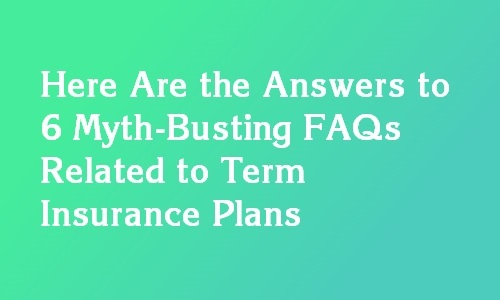 term insurance plan faq