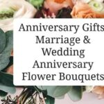 Anniversary Gifts: Marriage & Wedding Anniversary Flower Bouquets