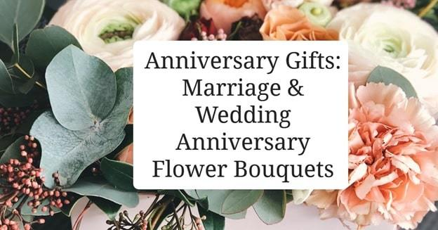 wedding anniversary flower gifts