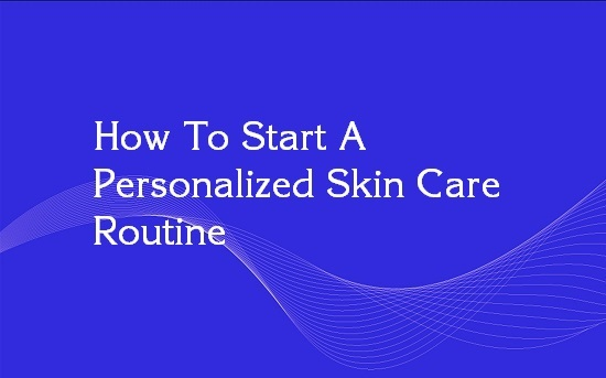 personalized skin care