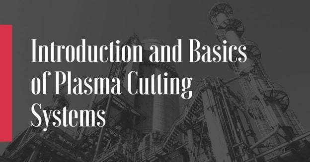 plasma cutting systems