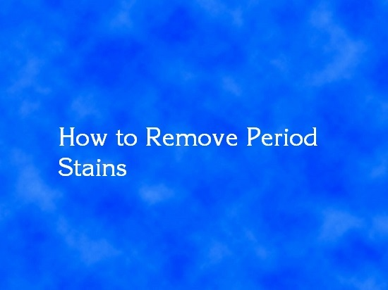 remove period stains