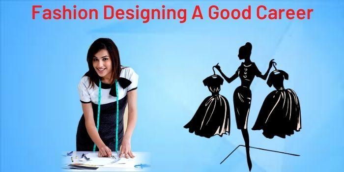 fashion designing as a career