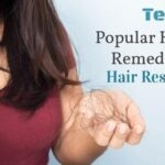 10 Popular Hair Loss Remedies for Hair Restoration