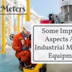 Some Important Aspects About Industrial Measuring Equipments