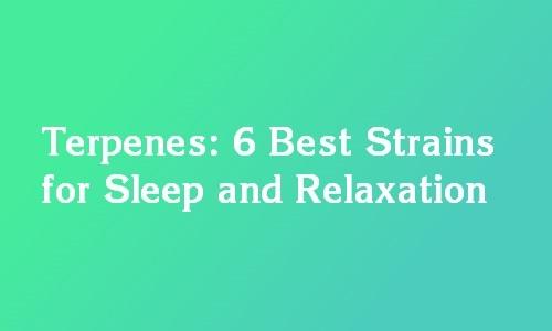 best terpenes for sleep