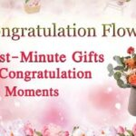 A Last-Minute Gift For Relishing The Congratulating Time