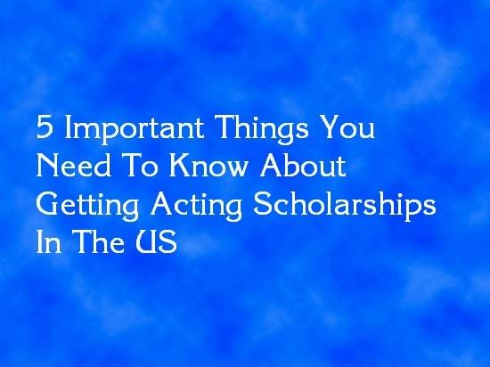 acting scholarships usa