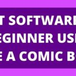 What Software Can A Beginner Use To Make The Comic Book?