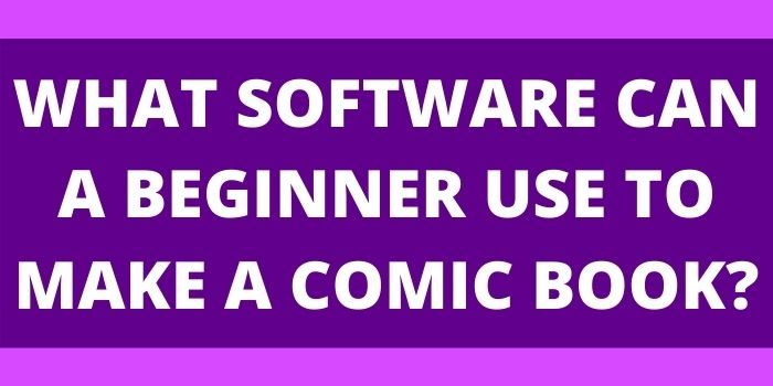 comic book software for beginners