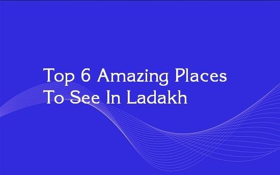 popular attractions of ladakh