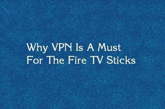 vpn for firestick
