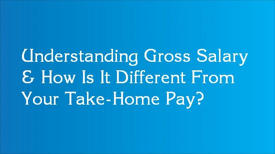 difference between gross salary and take home salary
