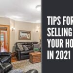 Few Tips for Selling your House in 2021