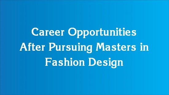 job opportunities after fashion designing